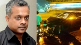 gautham menon car crashed