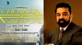 kamal haasan wishes chennai to singapore