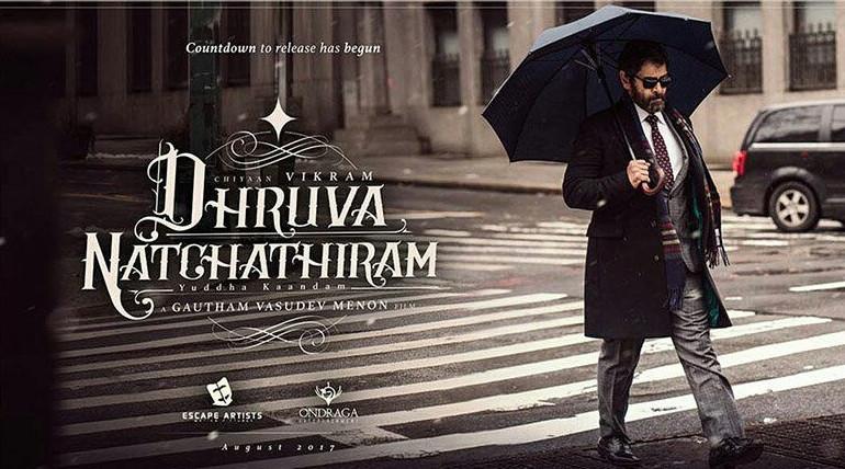 dhruva natchathiram movie latest updates