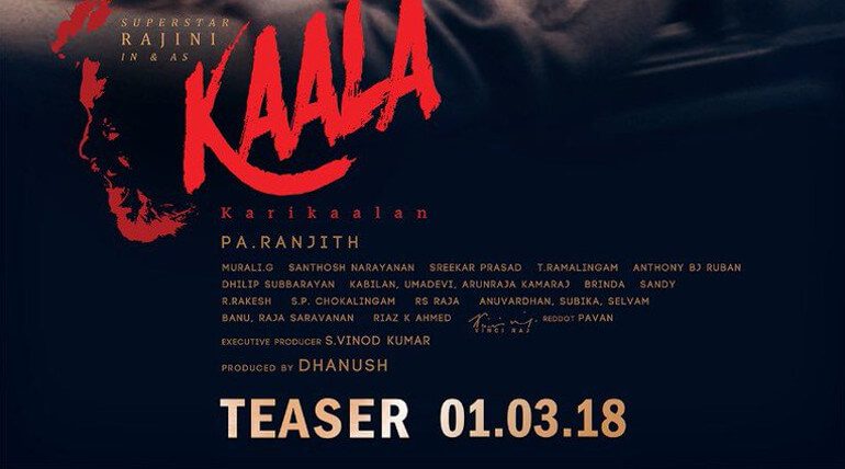 Super Star Rajinikanth new movie Kaala official teaser released on march 1st